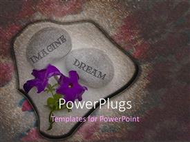 PowerPlugs: PowerPoint template with purple flowers and two pebbles with text that spell out the words 'imagine and dream'
