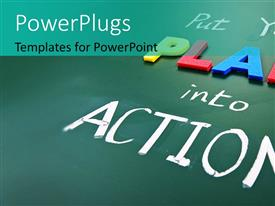 PowerPlugs: PowerPoint template with a greenish background with a number of words saying put plan into actions