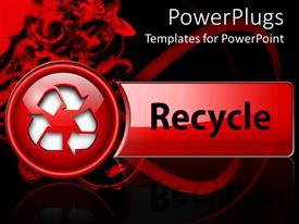 PowerPlugs: PowerPoint template with a recycling button with the word recycle