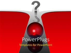 PowerPlugs: PowerPoint template with a red boll rolling on a cross road with a question mark