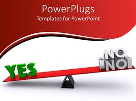 PowerPlugs: PowerPoint template with red colored balance beam with the words yes and no on it