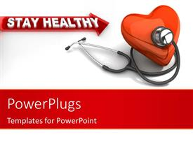 PowerPlugs: PowerPoint template with red human heart and stethoscope with stay healthy keyword in the background