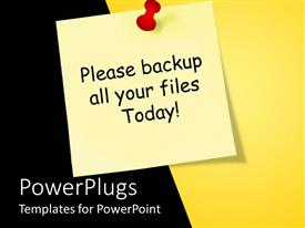 PowerPlugs: PowerPoint template with red pin yellow pinned sticky note with please backup all your files today exclamation mark on black and yellow background