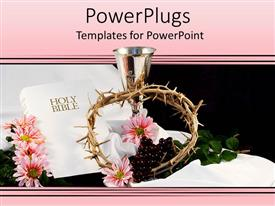PowerPoint template displaying religious theme with white cover Holy Bible, silver cup, crown of thorns and pink flowers