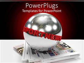 PowerPlugs: PowerPoint template with round silver earth globe on newspapers with Sports News text