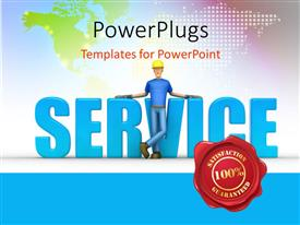 PowerPlugs: PowerPoint template with satisfaction guaranteed label with man leaning towards 3D word SERVICE