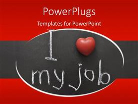 PowerPoint template displaying the sentence of i love my job presented visually