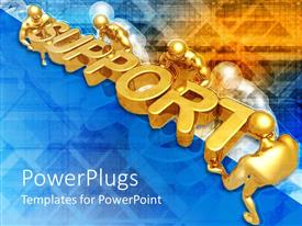 PowerPlugs: PowerPoint template with several gold figures holding three dimensional word Support