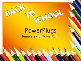 PowerPoint template displaying sharpened colored pencils arranged to frame words Back To School