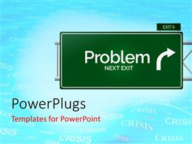 PowerPlugs: PowerPoint template with sign board indicating exit to a problem with crisis theme