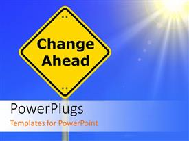 PowerPlugs: PowerPoint template with the sign of change ahead with sun in the background