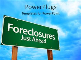 PowerPlugs: PowerPoint template with a sign of foreclosures with clouds in the background