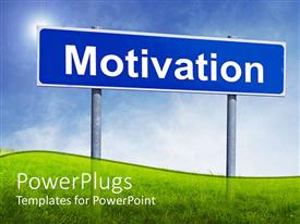 PowerPlugs: PowerPoint template with a sign of motivation along with grass and a clear sky in the background