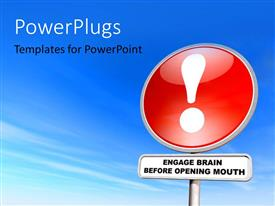 PowerPlugs: PowerPoint template with a sign post with textx thae spell out the words ' engage brain before opening mouth'