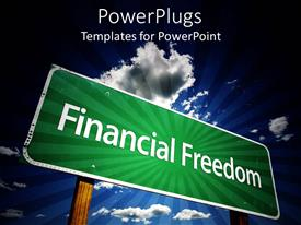 PowerPlugs: PowerPoint template with a sign saying financial freedom with clouds in the background