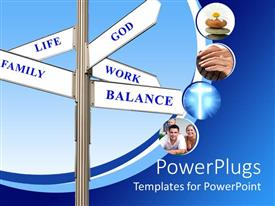 PowerPoint template displaying signpost with words life, family, God, work and balance on white signs and depictions of flower on stones, hands writing on keyboard, glowing cross and family
