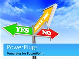 PowerPlugs: PowerPoint template with signpost with Yes No or Maybe against a blue cloudy sky