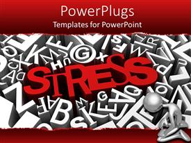 PowerPoint template displaying silver figure kneeling next to red Stress in middle of white letters