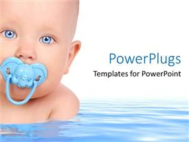 PowerPoint template displaying small baby face with elephant pacifier in mouth, blue eyes baby in water on white background