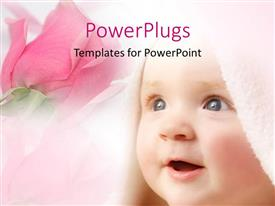 PowerPlugs: PowerPoint template with smiling baby face covered in bath towel with pink rose in background