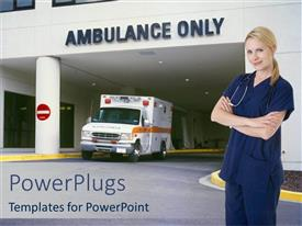 PowerPoint template displaying smiling nurse standing in front of hospital entrance written ambulance only