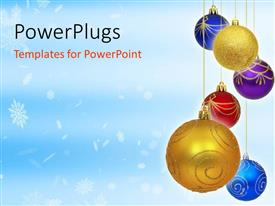 Colorful PPT layouts having snow flakes on blue background with three Christmas ornaments