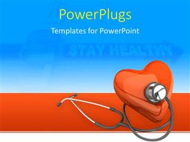 PowerPoint template displaying stethoscope over 3D red hart with Stay Healthy keyword over blue background