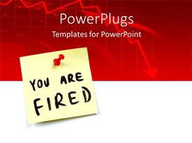 PowerPoint template displaying sticky note tagged with red pin reads YOU ARE FIRED