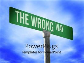 PowerPlugs: PowerPoint template with street signpost with text 'THE WRONG WAY' boldly written over cloudy sky
