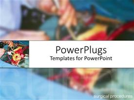 PowerPlugs: PowerPoint template with surgeon performing operation with close-up of human internal organs