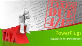 PowerPoint template displaying 3D man sits on 3D TAX with TAXES DUE stamp on document