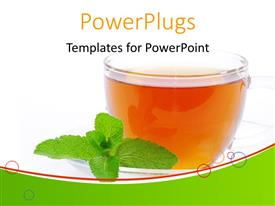PowerPlugs: PowerPoint template with transparent cup filled with tea and mint leaf on white background