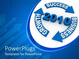 PowerPlugs: PowerPoint template with a text that spells out ' 2010' with three curved arrows with a text that spells out ' success, business, and growth'