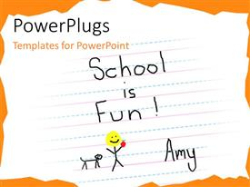 PowerPlugs: PowerPoint template with some text on a white surface displaying the words 'school is fun'