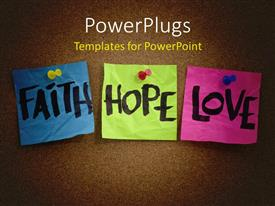 Elegant presentation enhanced with textured background and colorful clip-no's with keywords like Faith, Hope and Love