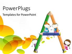 PowerPlugs: PowerPoint template with three colorful pencils forming an alphabet ' A ' with school kids