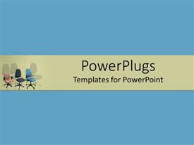 PowerPlugs: PowerPoint template with three different types of office chairs in blue background