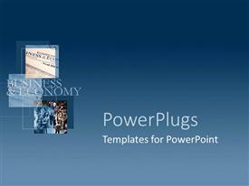 PowerPlugs: PowerPoint template with three sets of pictures with blue background and business&Economy text