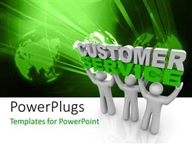 PowerPlugs: PowerPoint template with three white figures holding words Customer Service in front of globes