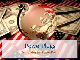 PowerPlugs: PowerPoint template with transparent globe and piles of dollar bills on American flags