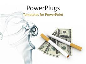 PowerPoint template displaying two cigarettes on some dollar bills with black smoke