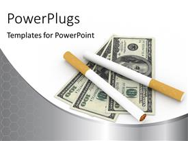 PowerPlugs: PowerPoint template with two cigarettes sitting on hundred dollar bills over white surface