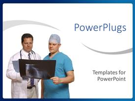 PowerPoint template displaying two doctors and one in blue scrubs talking with an x-ray
