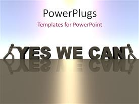 PowerPlugs: PowerPoint template with two gray figures pushing together the words Yes We Can