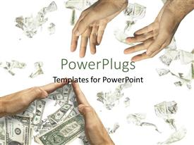 PowerPoint template displaying two pair of hands packing up dollar bills on a white background