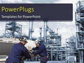 PowerPoint template displaying two uniformed engineers working on a large oil industry