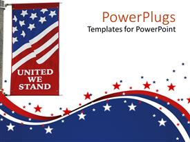 PowerPlugs: PowerPoint template with united States of America flag on pole with united we stand motto printed on the flag on us stars and colors on white background