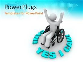 PowerPoint template displaying victorious white figure in wheelchair surrounded by words Yes I Can