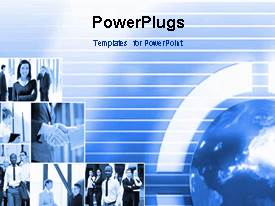 PowerPlugs: PowerPoint template with video showing business theme with collage of business depictions and spinning globe on first slide and static slides on following slides