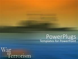 PowerPoint template displaying war on terrorism text with orange and blue blurry background